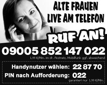 Alte Frauen Telefonsex